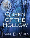 Queen of the Hollow