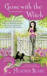 Gone With the Witch (A Wishcraft Mystery #6)