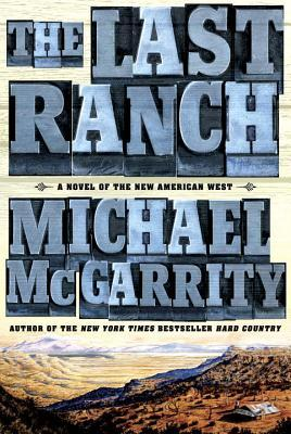 The Last Ranch (Kerney Family #3)