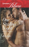 One Sizzling Night