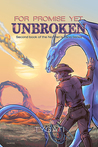 For Promise Yet Unbroken (No Man's Land, #2)