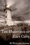 The Haunting of East Cove