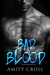 Bad Blood by Amity Cross