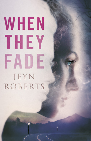 When They Fade