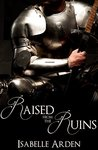 Raised from the Ruins (Lancelot's Fall, #2)