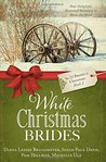 White Christmas Brides (The 12 Brides of Christmas #2)