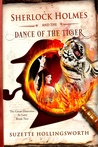 Sherlock Holmes & the Dance of the Tiger
