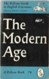 The Pelican Guide to English Literature, Volume 7: The Modern Age
