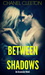 Between Shadows (Assassins, #1)