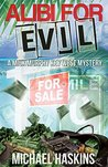 Alibi for Evil: A Mick Murphy Key West Mystery (Mick Muprphy Key West Mystery Series Book 8)