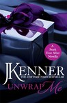Unwrap Me by J. Kenner