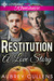 Restitution: A Love Story