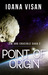 Point of Origin (Law and Crucible Saga, #2)