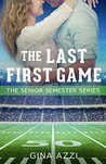 The Last First Game (The Senior Semester #1)