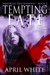 Tempting Fate (The Immortal Descendants #2)