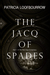 The Jacq of Spades (Red Dog Conspiracy, #1)