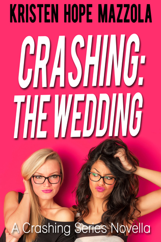 Crashing: The Wedding - Cali's Story (Crashing, #0.5)