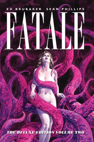 Fatale Deluxe Edition, Volume Two
