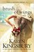 A Brush of Wings by Karen Kingsbury
