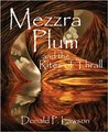 Mezzra Plum and the Rites of Thrall by Donald P. Lawson