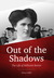 Out of the Shadows by Penny Griffith