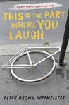 Cover of This Is the Part Where You Laugh