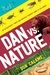 Dan vs. Nature by Don Calame