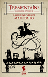 A Wake in Riverside (Tremontaine #4)