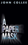 A Paper Mask by John Collee