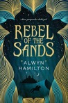 Cover of Rebel of the Sands (Rebel of the Sands, #1)