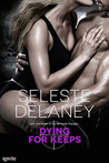 Dying for Keeps (Agents of TRAIT #4)