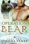 Operation Bear - Part Two: Paranormal Shapeshifter Werebear Romance