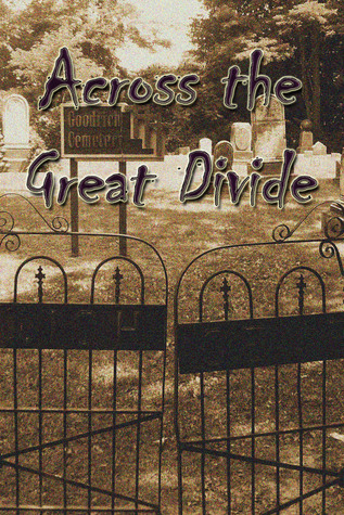 Across the Great Divide by R. Wold Baldassarro