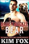Bare Knuckle Bear: BBW Paranormal Romance Bear Shifters