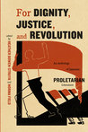 For Dignity, Justice, and Revolution: An Anthology of Japanese Proletarian Literature