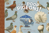 The Real Poop on Pigeons: TOON Level 1