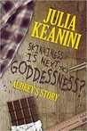 Skinnines is Next to Goddessness? Audrey's Story