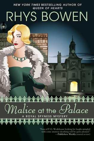 Malice at the Palace  (Her Royal Spyness #9)  - Rhys Bowen