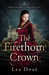 The Firethorn Crown by Lea Doué