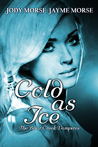 Cold as Ice (The Briar Creek Vampires, #5)