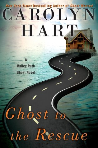 Ghost to the Rescue (Bailey Ruth #6)