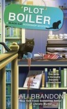 Plot Boiler (A Black Cat Bookshop Mystery #5)