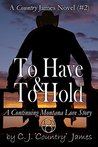To Have & To Hold...