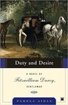 Duty and Desire (Fitzwilliam Darcy, Gentleman #2)