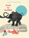Trunk to Trunklet