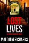 Lost Lives (Emily Swanson Mystery Thriller Series Book 1)
