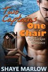 Two Captains, One Chair (Alaskan Romance, #2)