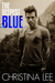 The Deepest Blue (Roadmap to Your Heart #2)