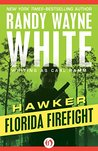 Florida Firefight (Hawker, #1)