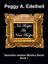 No Hope In New Hope (A Samantha Jamison Mystery #7)